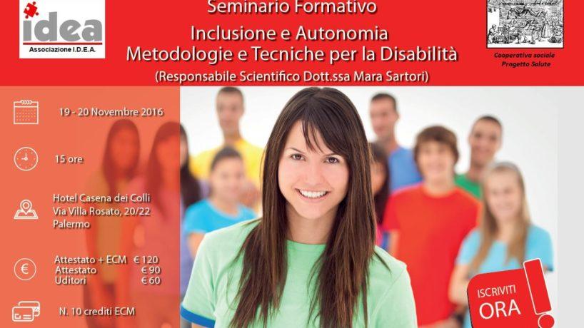 Seminario formativo 19 – 20 novembre: Inclusione e autonomia. Metodologie e tecniche per la disabilità